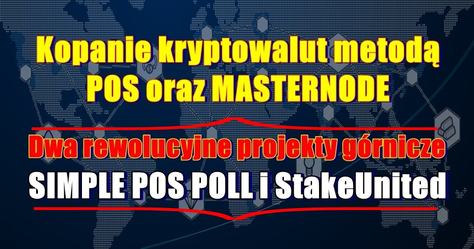 Kopanie kryptowalut metodą POS oraz MASTERNODE
