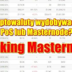 Ranking Masternode. Jakie kryptowaluty wydobywać metodą PoS lub Masternode.